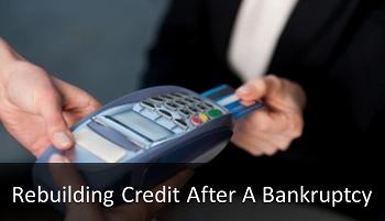 Rebuilding Credit After A Bankruptcy