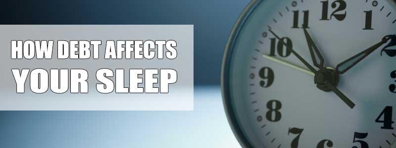 How Debt Affects your Sleep