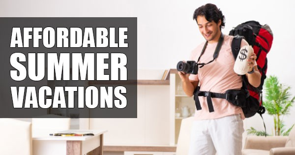 affordable summer vacation tips